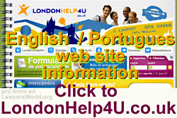 Web site in English and Portuges - CLICK on sthis partial sample graphic  to LondonHel4u  web site
